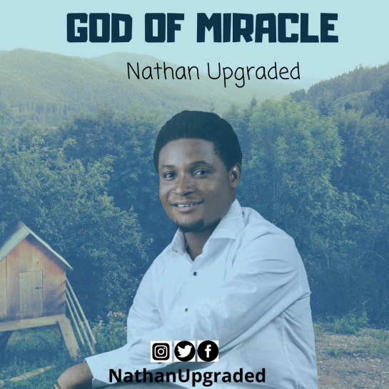 God of Miracle - Nathan Upgraded