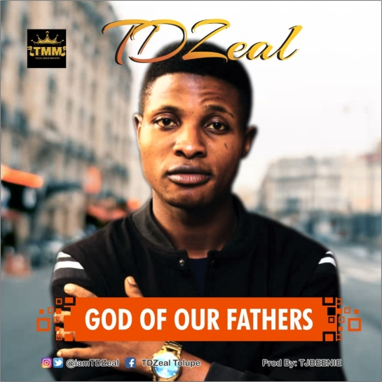 God of Our Fathers - Td Zeal