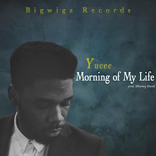 Morning of my Life - Yucee