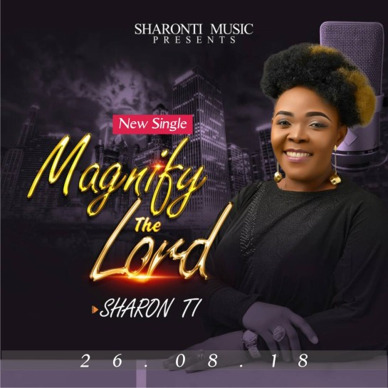 Sharon TI - Magnify The Lord [Art cover]