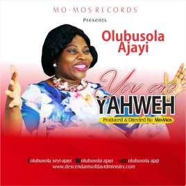 YAHWEH - OLUBUSOLA AJAYI