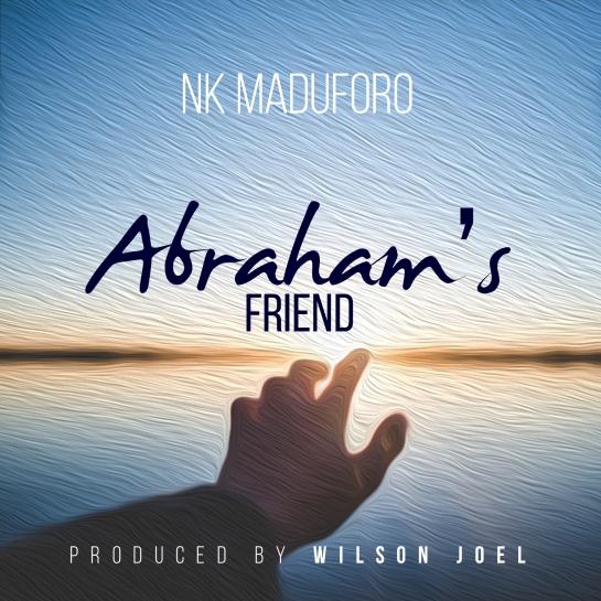 Abraham_s Friend - NK Maduforo