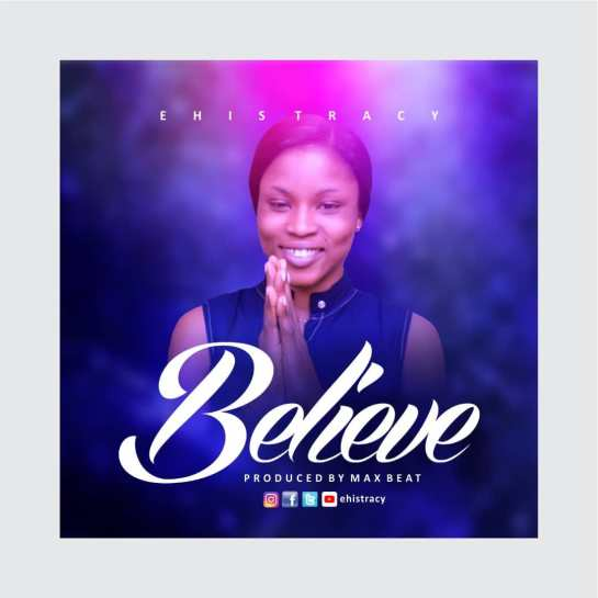 Believe - EHI TRACY
