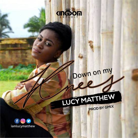 Down on my Knees - Lucy Matthew