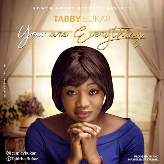 Everthing I Need by Tabby Bukar