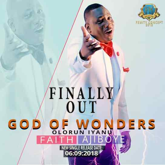 God of Wonders (Olorun Iyanu) - Faith Ajiboye