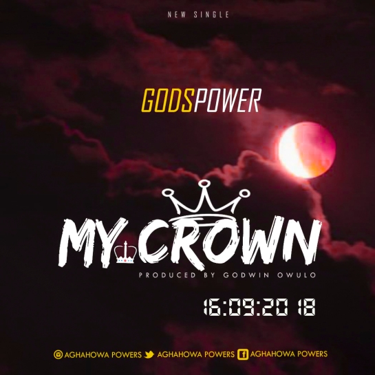 Godspower - My Crown