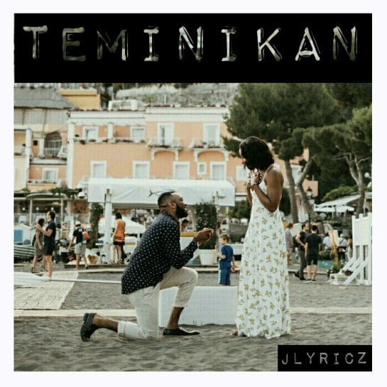 Jlyricz - Teminikan (My One & Only)