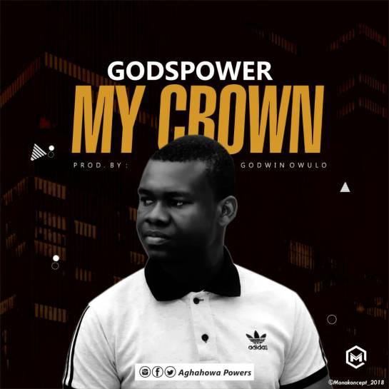 My Crown - Godspower