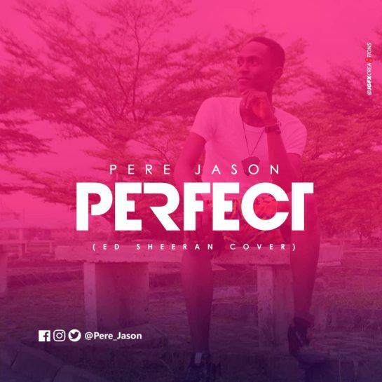 Pere Jason-Perfect (Ed Sheeran Cover)