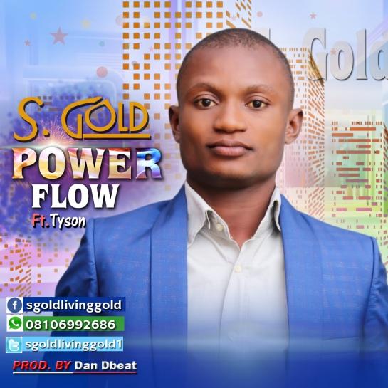 Power Flow - S. Gold Ft. Tyson