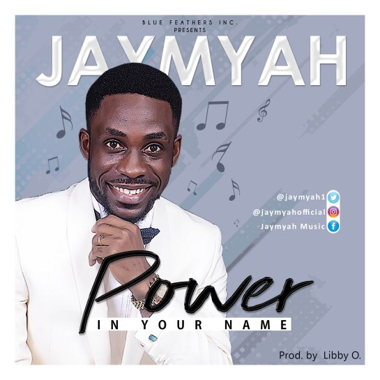 Power In Your Name - Jaymyah