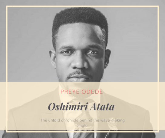 Preye Odede's Wave-Making Single Oshimiri Atata