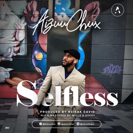 Selfless - Aizuu Chux