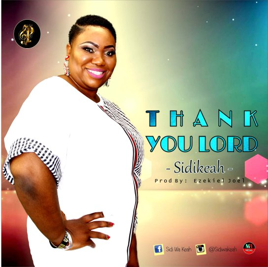 Thank You Lord - Sidikeah