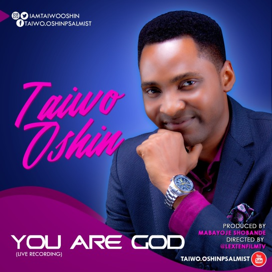 You Are God - Taiwo Oshin