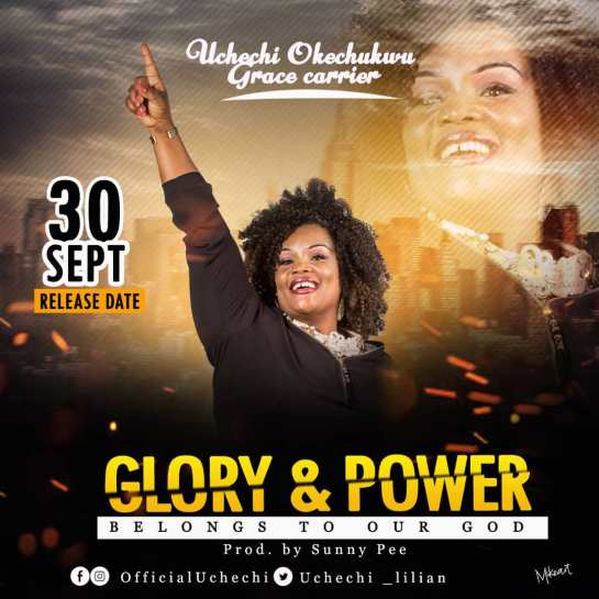 Glory & Power By Uchechi Grace Carrier