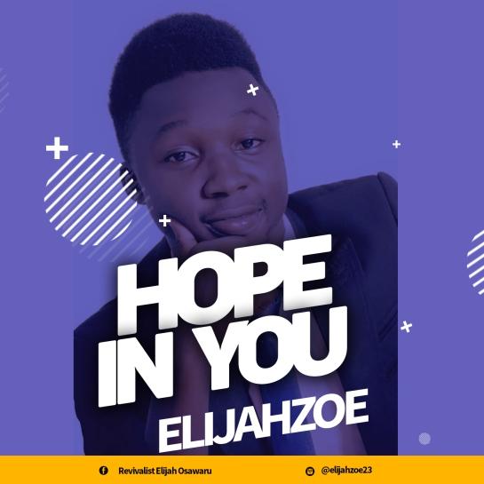 Hope in You - Elijahzoe