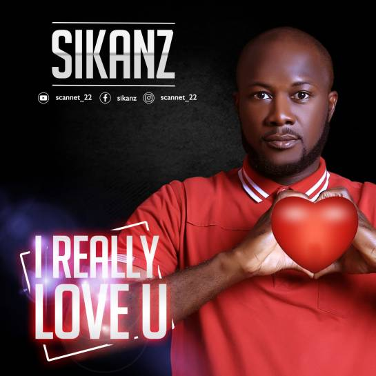 I Really Love U - Sikanz