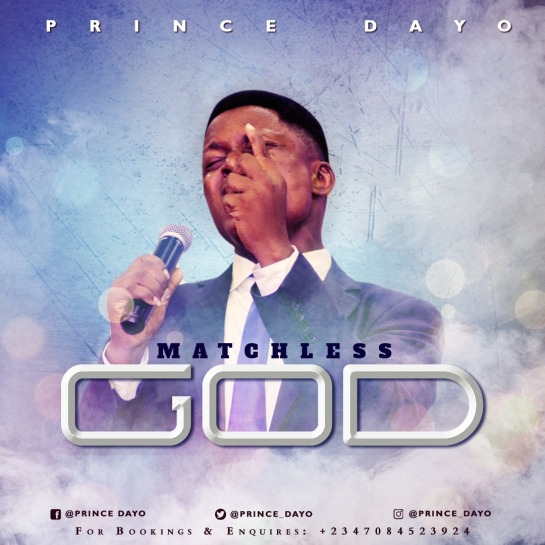 Matchless God - Prince Dayo