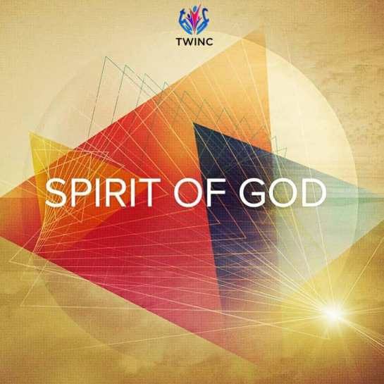 TWINC - SPIRIT OF GOD