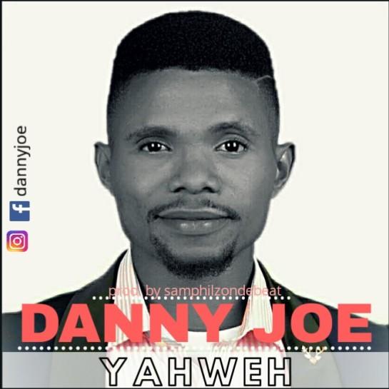 Yahweh' - Danny Joe