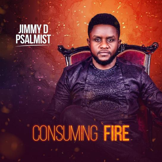 CONSUMING FIRE ALBUM BY JIMMY D PSALMIST 1