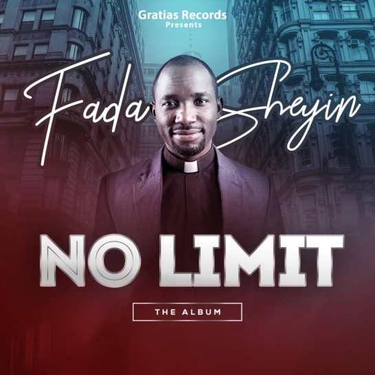 Fada Sheyin No Limit (1)