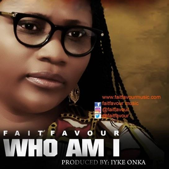 FaitFavour - Who Am I