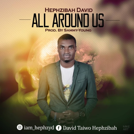 Hephzibah - All Around Us