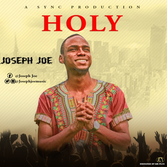Joseph_Joe 'JayJay'- Holy [Artwork]