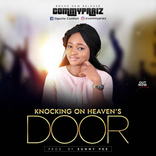KNOCKING ON HEAVEN_S DOOR BY COMMYPRAIZ
