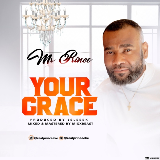 Mr Prince Eke - Your Grace