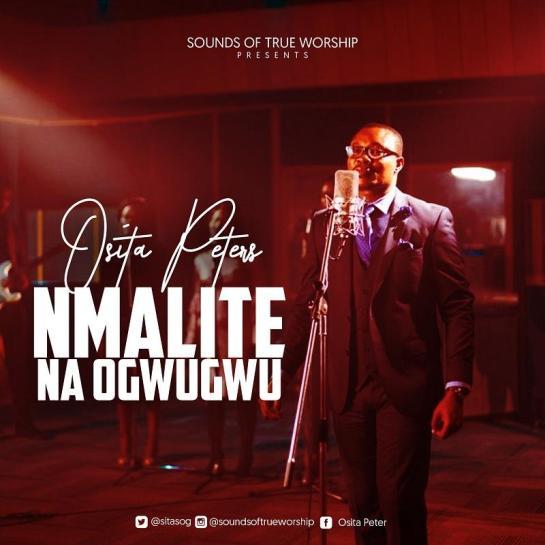 Nmalite Na Ogwugwu (Beginning and the End) - Osita Peter