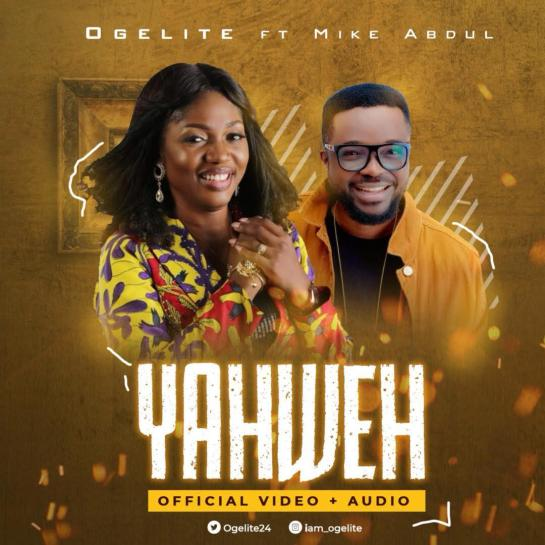 Ogelite YAHWEH ft. Mike Abdul
