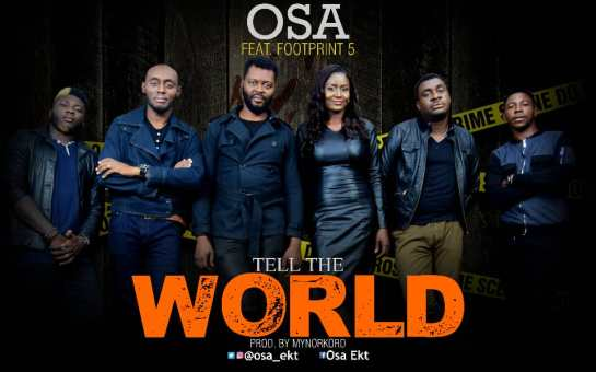 OSA - Tell The World - Feat. Footprint 5