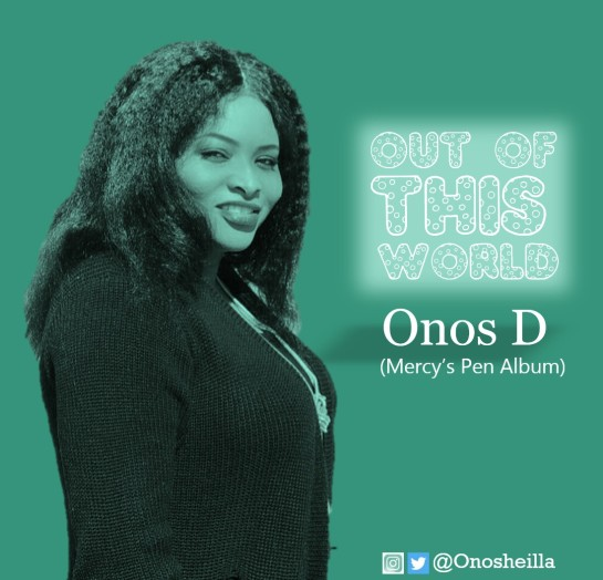 Out Of This World - Onos D