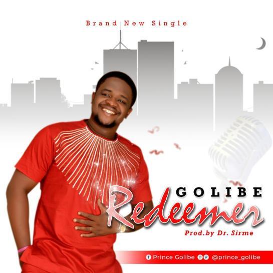 Redeemer - Prince Golibe