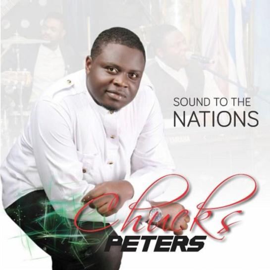 Sound to the Nations - Chucks Peters