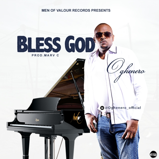 Bless God - Oghenero