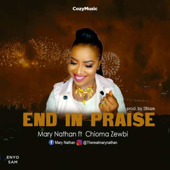 End in Praise - Mary Nathan