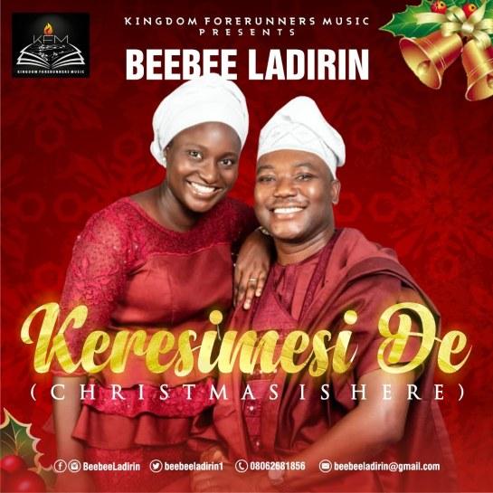 Keresimesi De (Christmas is Here) - BeeBee Ladirin