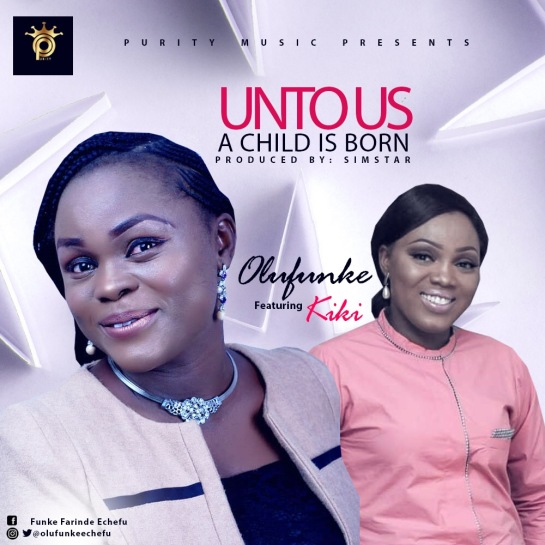 olufunke - unto us a child is born