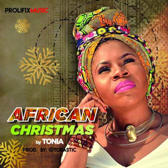 AFRICAN CHRISTMAS - TONIA SHODUNKE