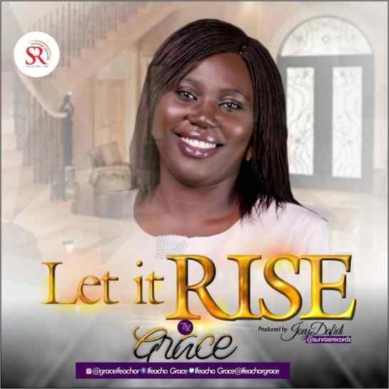 Let It Rise - Grace