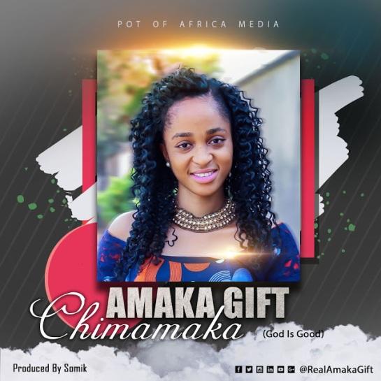 amaka gift - chimamaka