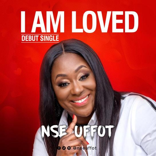 i am loved - nse uffot