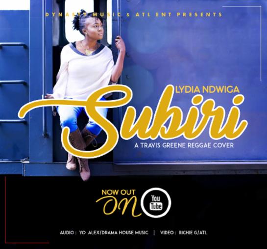 lydia ndwiga - subiri (you waited) travis greene reggae cover