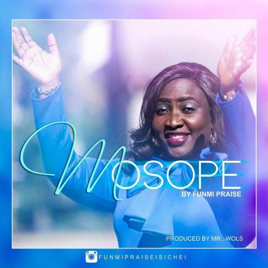 mosope - funmi praise