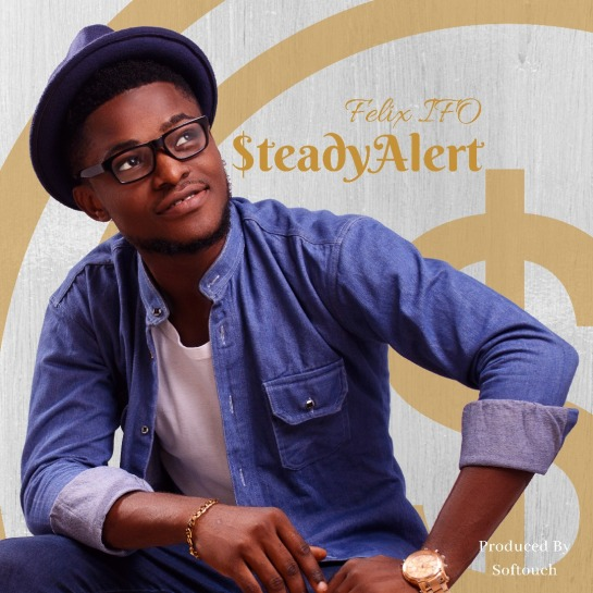 steady alert - felix ifo
